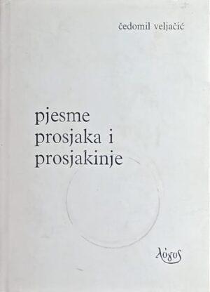 Veljačić-Pjesme prosjaka i prosjakinje