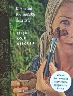 Benyovsky Šoštarić: Biljke koje njeguju