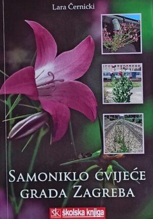 Černicki-Samoniklo cvijeće grada Zagreba