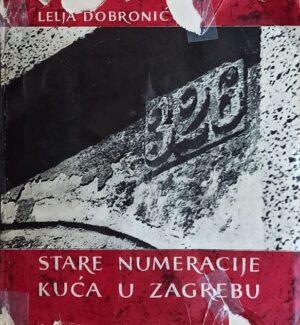 Dobronić-Stare numeracije kuća u Zagrebu