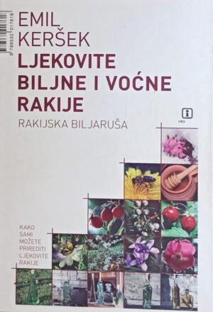Keršek-Ljekovite biljne i voćne rakije