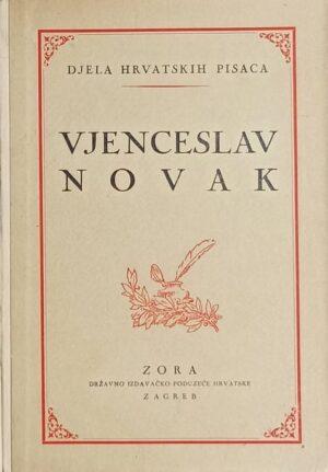 Novak: Pod Nehajem / Posljednji Stipančići / Dva svijeta