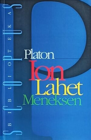 Platon: Ion, Lahet, Meneksen
