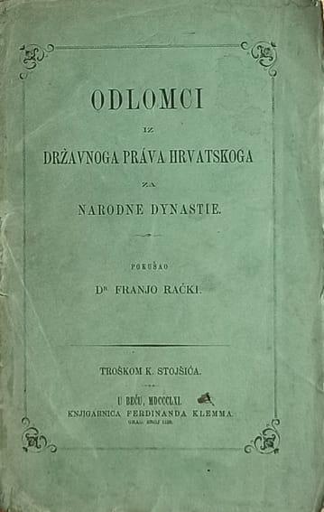 Rački-Odlomci iz državnoga prava hrvatskoga za narodne dynastie