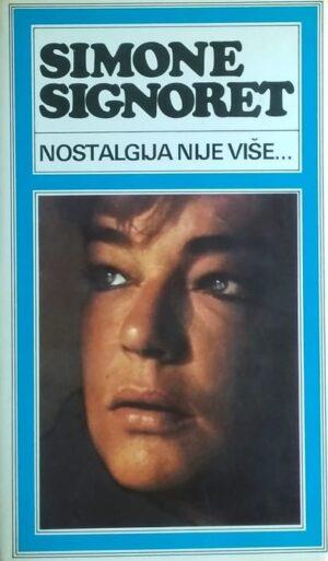 Signoret: Nostalgija nije što je nekoć bila