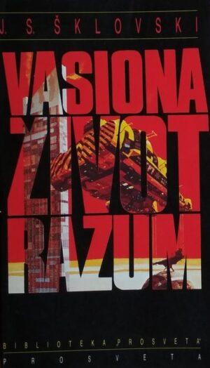 Šklovski-Vasiona život razum
