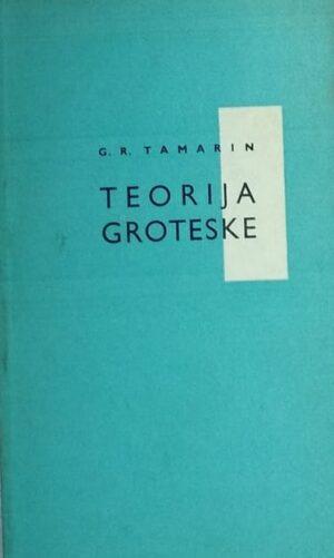 Tamarin: Teorija groteske