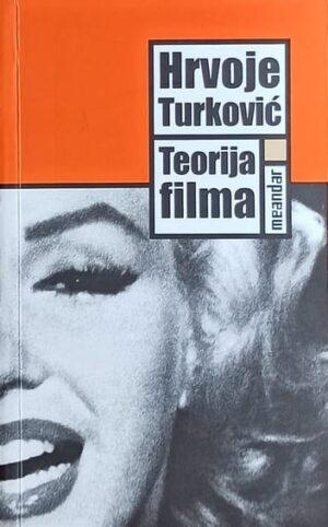Turković: Teorija filma