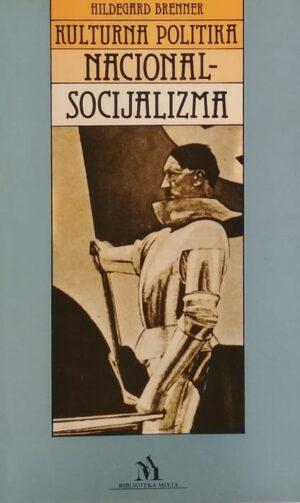 Brenner: Kulturna politika nacionalsocijalizma