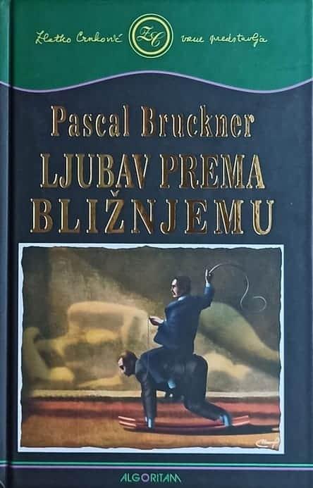Bruckner-Ljubav prema bližnjemu