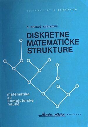 Cvetković: Diskretne matematičke strukture