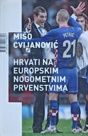 Cvijanović-Hrvati na europskim nogometnim prvenstvima