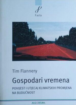 Flannery: Gospodari vremena