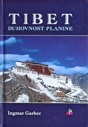 Garber: Tibet: duhovnost planine