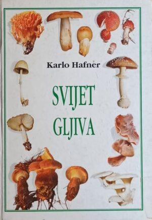 Hafner: Svijet gljiva