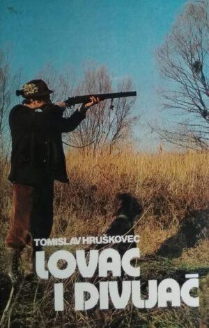 Hruškovec: Lovac i divljač