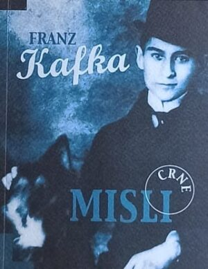 Kafka: Crne misli