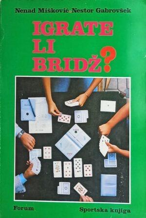 Mišković, Gabrovšek: Igrate li bridž?