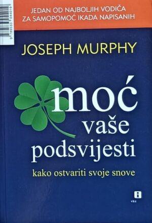 Murphy-Moć vaše podsvijesti