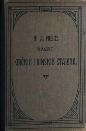Musić: Nacrt grčkih i rimskih starina