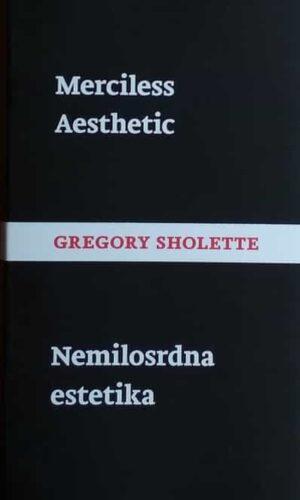 Sholette: Nemilosrdna estetika