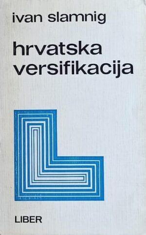 Slamnig: Hrvatska versifikacija