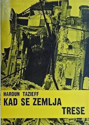 Tazieff-Kad se zemlja trese