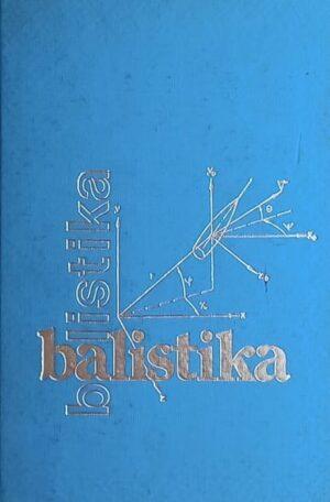 Viličić, Gajić: Balistika