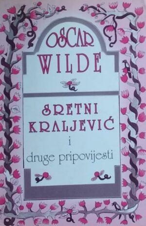 Wilde: Sretni kraljević i druge pripovijesti