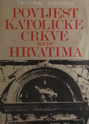 Butorac-Povijest Katoličke Crkve među Hrvatima