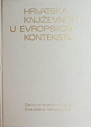 Hrvatska književnost u evropskom kontekstu