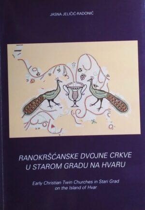 Jeličić-Radonić-Ranokršćanske dvojne crkve