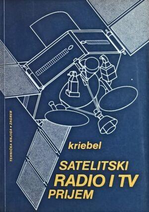 Kriebel: Satelitski radio i TV prijem
