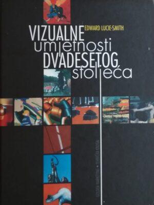 Lucie Smith-Vizualne umjetnosti 20 stoljeća