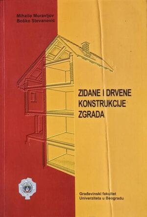 Muravljov-Zidane i drvene konstrukcije zgrada