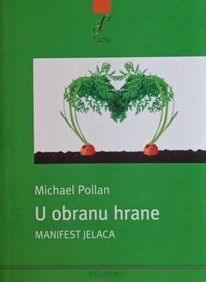 Pollan: U obranu hrane: manifest jelaca