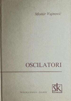 Vujnović: Oscilatori