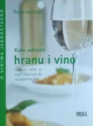 Beckett: Kako uskladiti hranu i vino