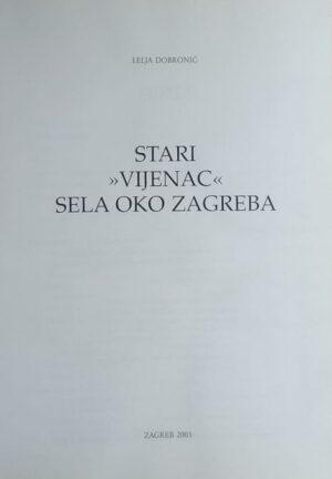 "Dobronić: Stari ""vijenac"" sela oko Zagreba"