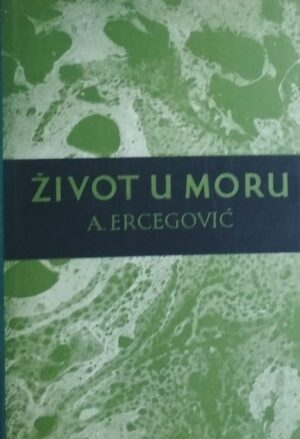 Ercegović: Život u moru