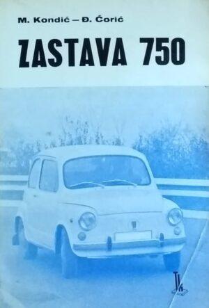 Kondić, Ćorić: Zastava 750