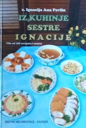 Iz kuhinje sestre Ignacije