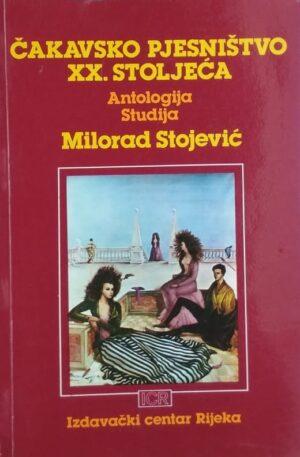 Stojević-Čakavsko pjesništvo xx stoljeća