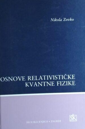 Zovko: Osnove relativističke kvantne fizike