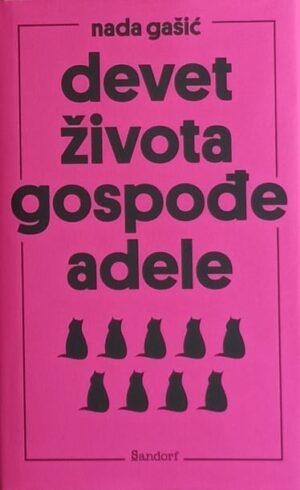 Gašić: Devet života gospođe Adele
