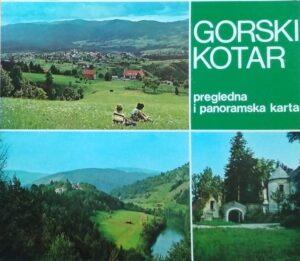 Gorski kotar: pregledna i panoramska karta