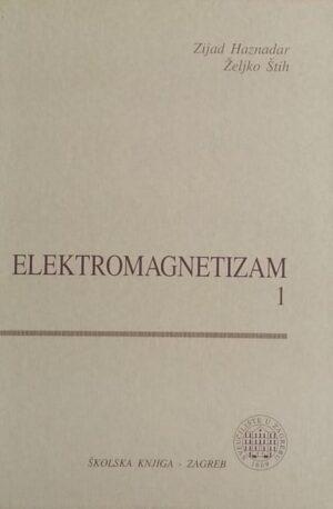 Haznadar, Štih: Elektromagnetizam 1