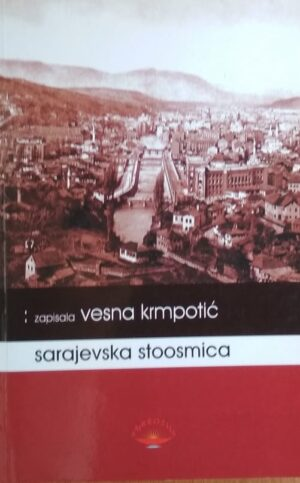 Krmpotić-Sarajevska stoosmica