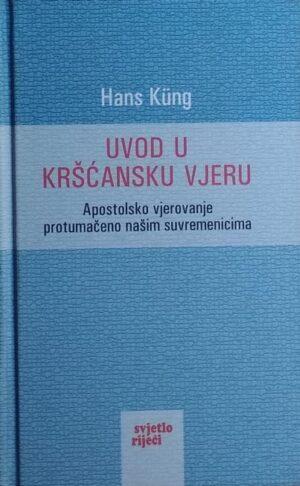 Küng: Uvod u kršćansku vjeru