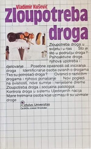 Kušević: Zloupotreba droga